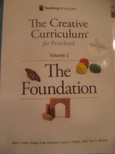 The Creative Curriculum for Preschool: The Foundation, Vol. 1