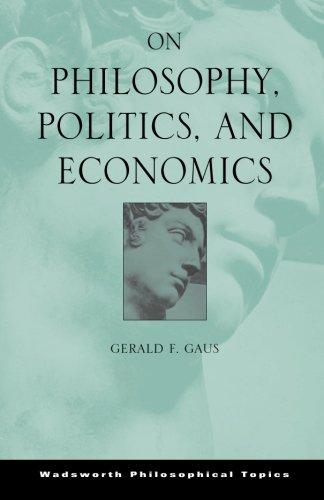 On Philosophy, Politics, and Economics
