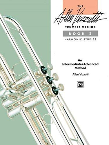 - The Allen Vizzutti Trumpet Method, Book 2 (Harmonic Studies) [Paperback] [February 1991] (Author) Allen Vizzutti