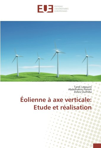 olienne  axe verticale: Etude et ralisation (French Edition)