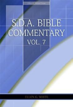 S.D.A. Bible Commentary Vol. 7 (Ellen G. White Comments Only) by [White, Ellen G.]