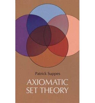 pdf axiomatic set theory axiomatic set theory by. Black Bedroom Furniture Sets. Home Design Ideas