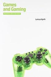 Games and Gaming (Berg New Media Series)