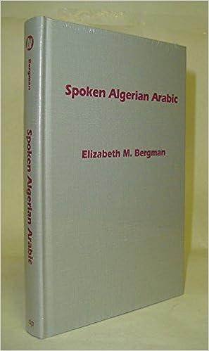 Spoken Algerian Arabic: Elizabeth M  Bergman: 9781931546102: Amazon