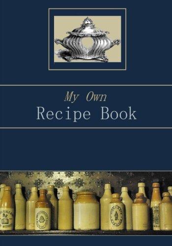 My Own Recipe Book