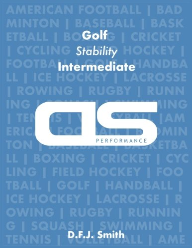 DS Performance - Strength & Conditioning Training Program for Golf, Stability, Intermediate