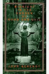 John Berendt: Midnight in the Garden of Good and Evil : A Savannah Story (Hardcover); 1994 Edition Hardcover