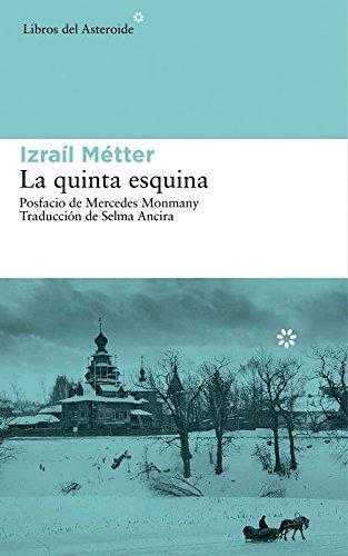 La quinta esquina (Spanish Edition)