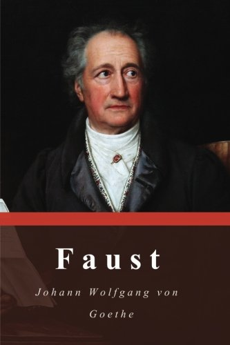 an analysis of faust by johann wolfgang von goethe More restrictively, literature is writing considered to be an art form, or any single writing faust: hero of one of the most durable legends in western folklore and.