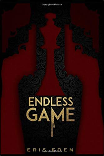 Endless Game: Eris Eden: 9781508462095: Amazon com: Books