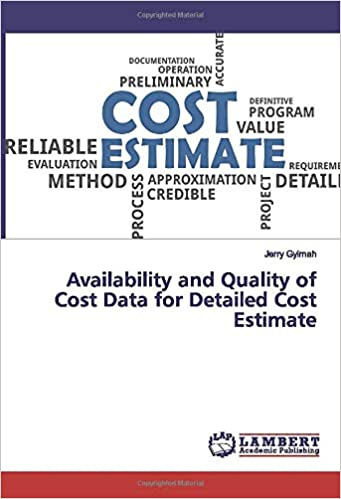 Availability and Quality of Cost Data for Detailed Cost Estimate