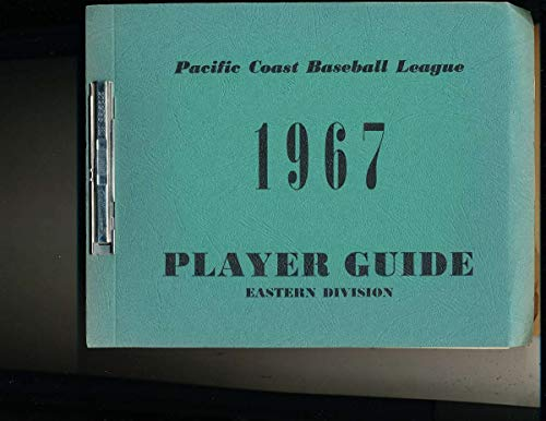 1967 Pacific Coast Baseball Minor League Player Guide East