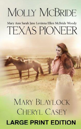 Read Online Molly McBride: Texas Pioneer, Large Print Edition ebook