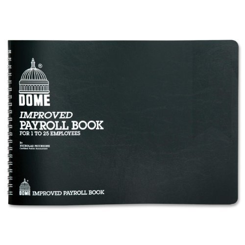 Dome Improved Payroll Book For 1 to 25 Emplyees 10X6.5 by DomeSkin (Payroll Publishing Dome Book)