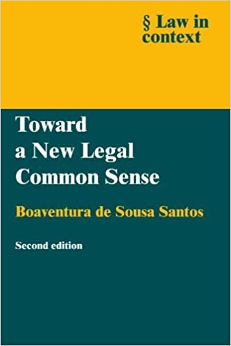 Toward a New Legal Common Sense (Law in Context) 2nd edition by de Sousa Santos, Boaventura (2002)