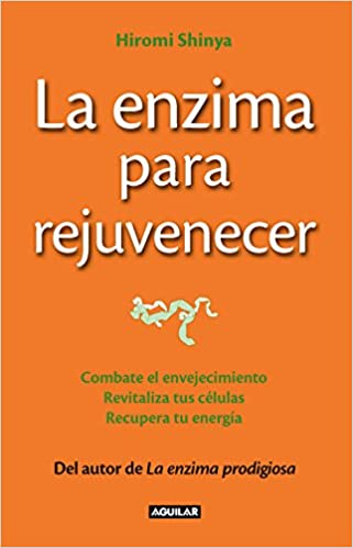 La enzima para rejuvenecer The Rejuvenation Enzyme : Combate ...
