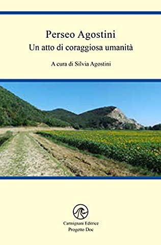 Perseo Agostini : An act of brave humanity (Progetto Doc) (Italian Edition) - Italian Air
