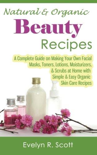 Natural Skin Care At Home