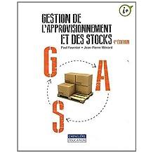 Gestion de l'approvisionnement et des stocks (4e édition)