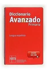Descargar gratis Diccionario Avanzado Primaria. Lengua Española en .epub, .pdf o .mobi