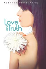 Love and Truth Paperback