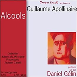 Apollonaire Alcools Livre Audio Cd Audiobook French