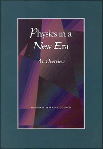 Physics in a New Era: An Overview (Physics in a New Era: A Series)