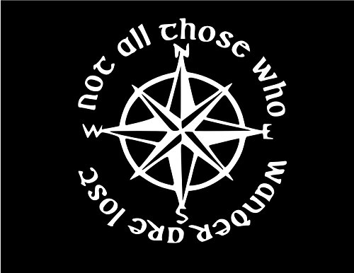 Not All Those Who Wander Are Lost LOTR Compass vinyl Sticker Decal (4