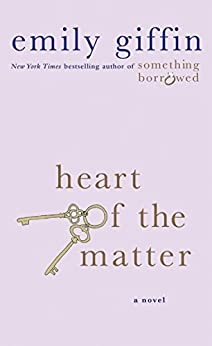 Heart of the Matter: A Novel by [Giffin, Emily]