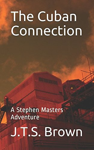 Cuban Master (The Cuban Connection: A Stephen Masters Adventure)