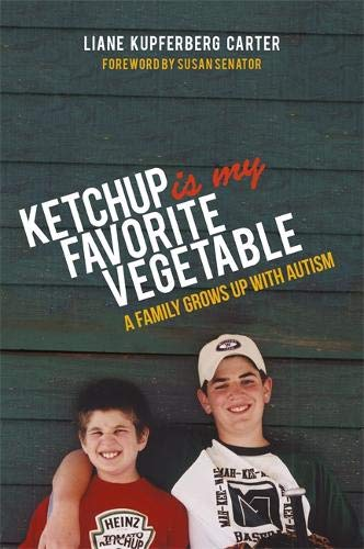 Ketchup is My Favorite Vegetable: A Family Grows Up with Autism Paperback – October 21, 2015 Susan Senator Jessica Kingsley Publishers 184905715X Autism in children
