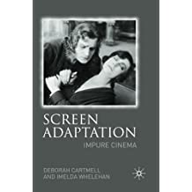 Screen Adaptation: Impure Cinema