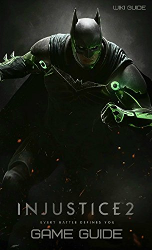 Injustice 2 Game Guide: Tips, Walkthroughs, and More