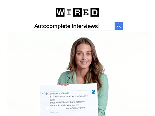 Tomb Raiders Alicia Vikander Answers The Webs Most Searched Questions