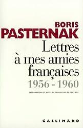 Lettres à mes amies françaises: (1956-1960)