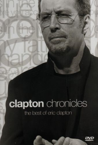 (Clapton Chronicles - The Best of Eric Clapton)