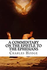 A Commentary on the Epistle to the Ephesians Paperback