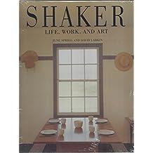 Shaker: Life, Work, and Art