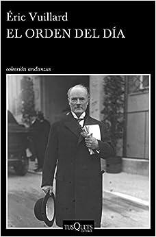 El Orden Del Día por Éric Vuillard