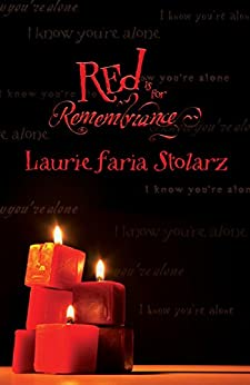 Red is for Remembrance (Blue is for Nightmares Book 4) by [Stolarz, Laurie Faria]
