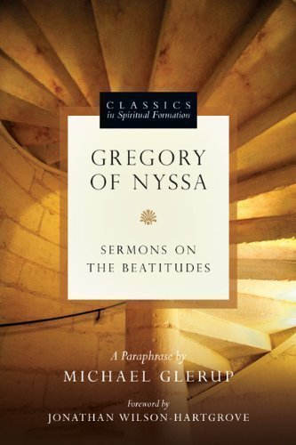Gregory of Nyssa (Classics in Spiritual Formation) 1st (first) Edition by Michael Glerup published by IVP USA (2012)
