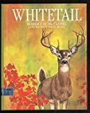 Whitetail, Robert M. McClung, 0688061265