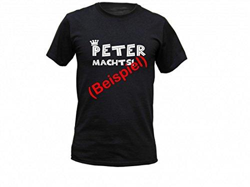 T-Shirt mit Wunschnamen - '*** Name *** machts! ' - Ideal als persönliches Geschenk mit Namen