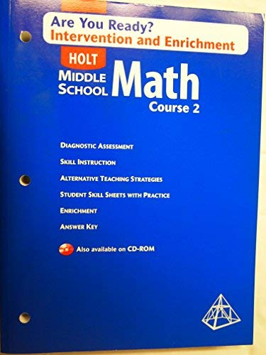 Holt Middle School Math: Are You Ready? Intervention and Enrichment with Answer Key Course 2 (Middle School Math Course 2 Answer Key)