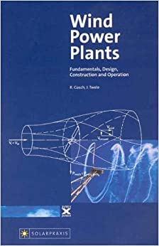Book Wind Power Plants: Fundamentals, Design, Construction and Operation