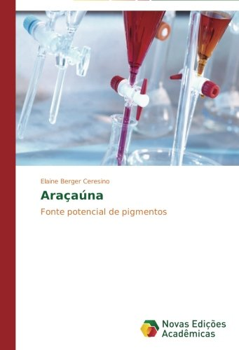 Araçaúna: Amazon.es: Ceresino Elaine Berger: Libros en idiomas extranjeros