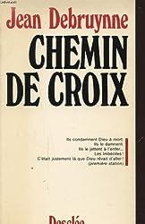 Chemin de croix (French Edition)