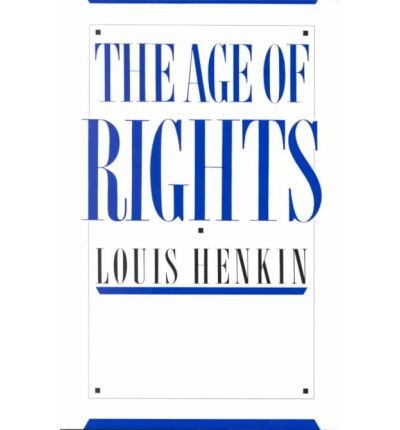 The Age of Rights by Henkin,Louis. [1990] Paperback
