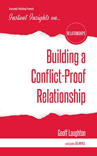 Building a Conflict-Proof Relationship (Instant Insights)