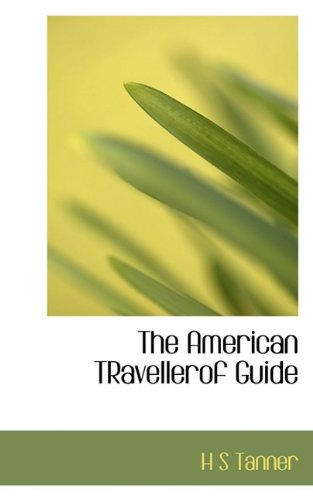 Read Online The American TRavellerof Guide PDF